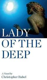 Lady of the Deep by Christopher Rubel