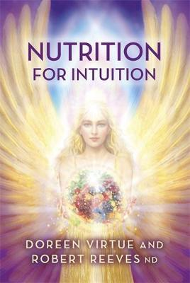 Nutrition for Intuition by Doreen Virtue
