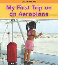 My First Trip on an Airplane by Victoria Parker