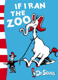 If I Ran the Zoo: Yellow Back Book by Dr Seuss