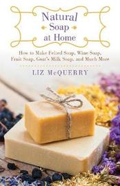 Natural Soap at Home by Liz McQuerry image