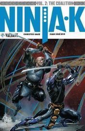 Ninja-K Volume 2: The Coalition by Christos Gage
