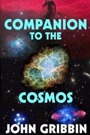 Companion to the Cosmos by John Gribbin