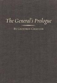 The General Prologue: Pt.1A & B by Geoffrey Chaucer