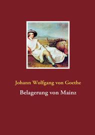 Belagerung Von Mainz by Johann Wolfgang von Goethe image