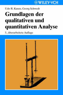 Grundlagen der Qualitativen und Quantitativen Analyse by Georg Schwedt