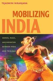 Mobilizing India by Tejaswini Niranjana