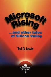Microsoft Rising by Ted G Lewis
