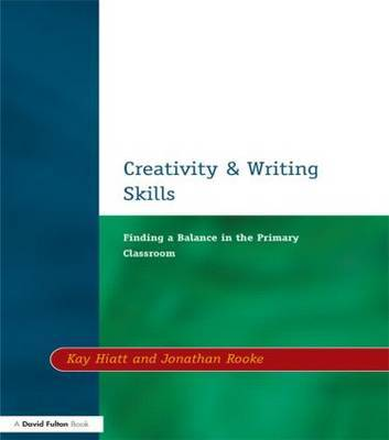 Creativity and Writing Skills by Kay Hiatt