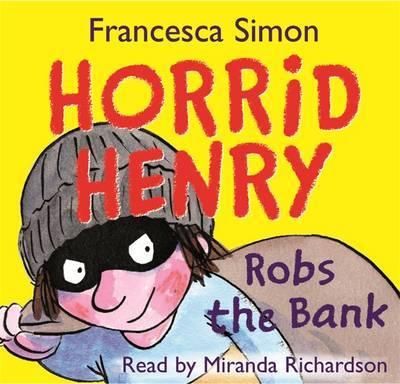 Horrid Henry Robs the Bank by Francesca Simon image
