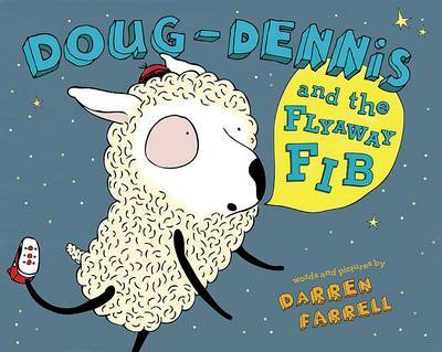 Doug-Dennis and the Flyaway Fib by Darren Farrell image