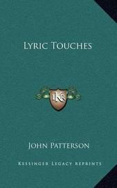 Lyric Touches by John Patterson