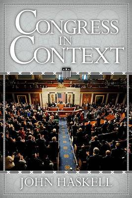 Congress in Context by John Haskell