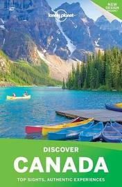Lonely Planet Discover Canada by Lonely Planet