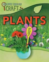 Discover Through Craft: Plants by Jen Green