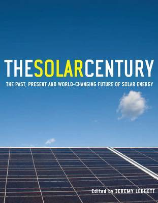 The Solar Century by Jeremy Leggett