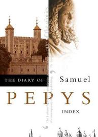 The Diary of Samuel Pepys: v. 11 by Samuel Pepys