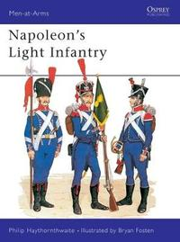 Napoleon's Light Infantry by Philip J. Haythornthwaite image