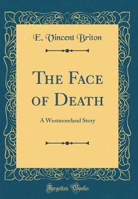 The Face of Death by E Vincent Briton