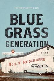 Bluegrass Generation by Neil V. Rosenberg