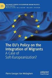 The EU's Policy on the Integration of Migrants by Pierre Georges Van Wolleghem image