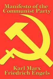 Manifesto of the Communist Party by Karl Marx
