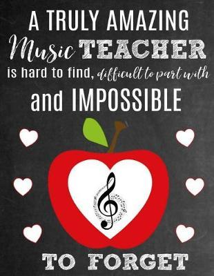 A Truly Amazing Music Teacher Is Hard To Find, Difficult To Part With And Impossible To Forget by Sentiments Studios
