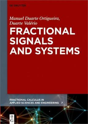 Fractional Signals and Systems by Manuel Duarte Ortigueira