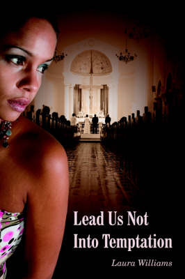 Lead Us Not Into Temptation by Laura Williams image