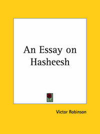 An Essay on Hasheesh (1925) by Victor Robinson image