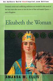 Elizabeth the Woman by Amanda M. Ellis image