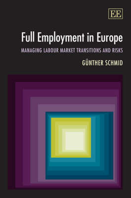 Full Employment in Europe by Gunther Schmid image