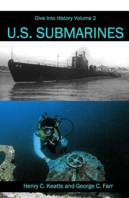 US Submarines by Henry C. Keatts