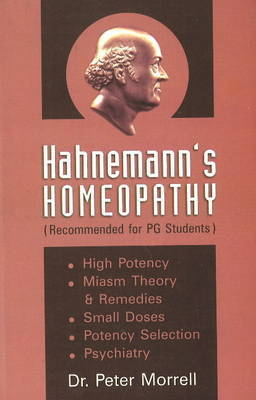 Hahnemann's Homoeopathy by Peter Morrell