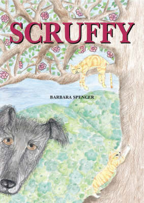 Scruffy by Barbara Spencer