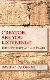 Creator, Are You Listening? by David C Jacobson image