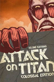 Attack on Titan: Colossal Edition: Volume 1 (Vols 1-5) by Hajime Isayama image