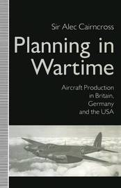 Planning in Wartime by Alec Cairncross