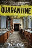 Quarantine: The Loners by Lex Thomas