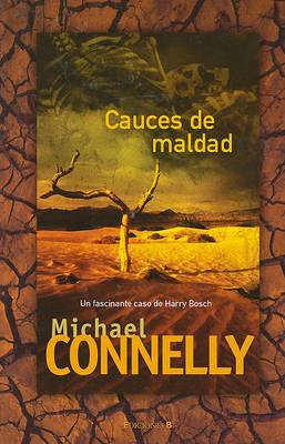 Cauces de Maldad by Michael Connelly