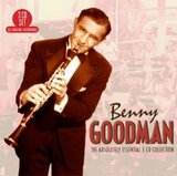 The Absolutely Essential 3 CD Collection by Benny Goodman