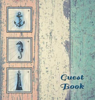 Nautical Guest Book (Hardcover), Visitors Book, Guest Comments Book, Vacation Home Guest Book, Beach House Guest Book, Visitor Comments Book, Seaside Retreat Guest Book image