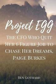 The CFO Who Quit Her 6 Figure Job to Chase Her Dreams, Paige Burkes by Ben Gothard image