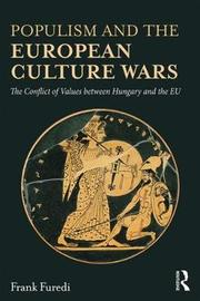 Populism and the European Culture Wars by Frank Furedi image