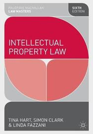 Intellectual Property Law by Tina Hart