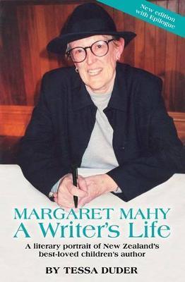 Margaret Mahy A Writer's Life by Tessa Duder image