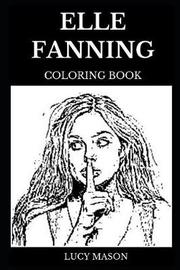 Elle Fanning Coloring Book by Lucy Mason image