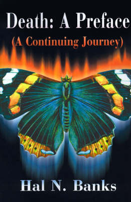 Death: A Preface: A Continuing Journey by Hal N Banks, S.T.D. image