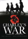 Charley's War: 17 October, 1916-21 February, 1917 by Pat Mills