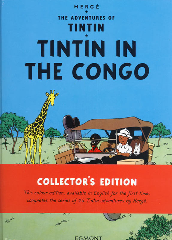 Tintin in the Congo (The Adventures of Tintin #2) by Herge